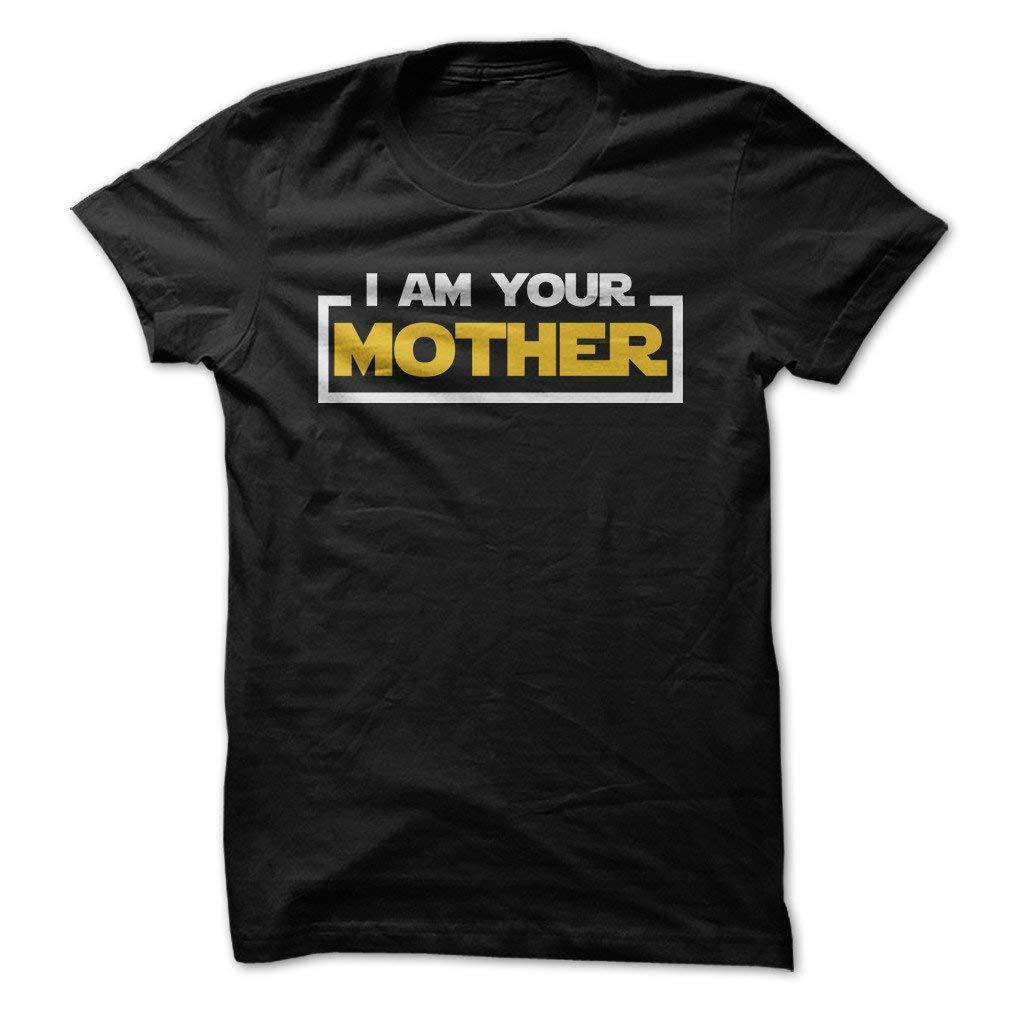 I Love Apparel I Am Your Mother Funny T Shirt Made On Demand In Usa
