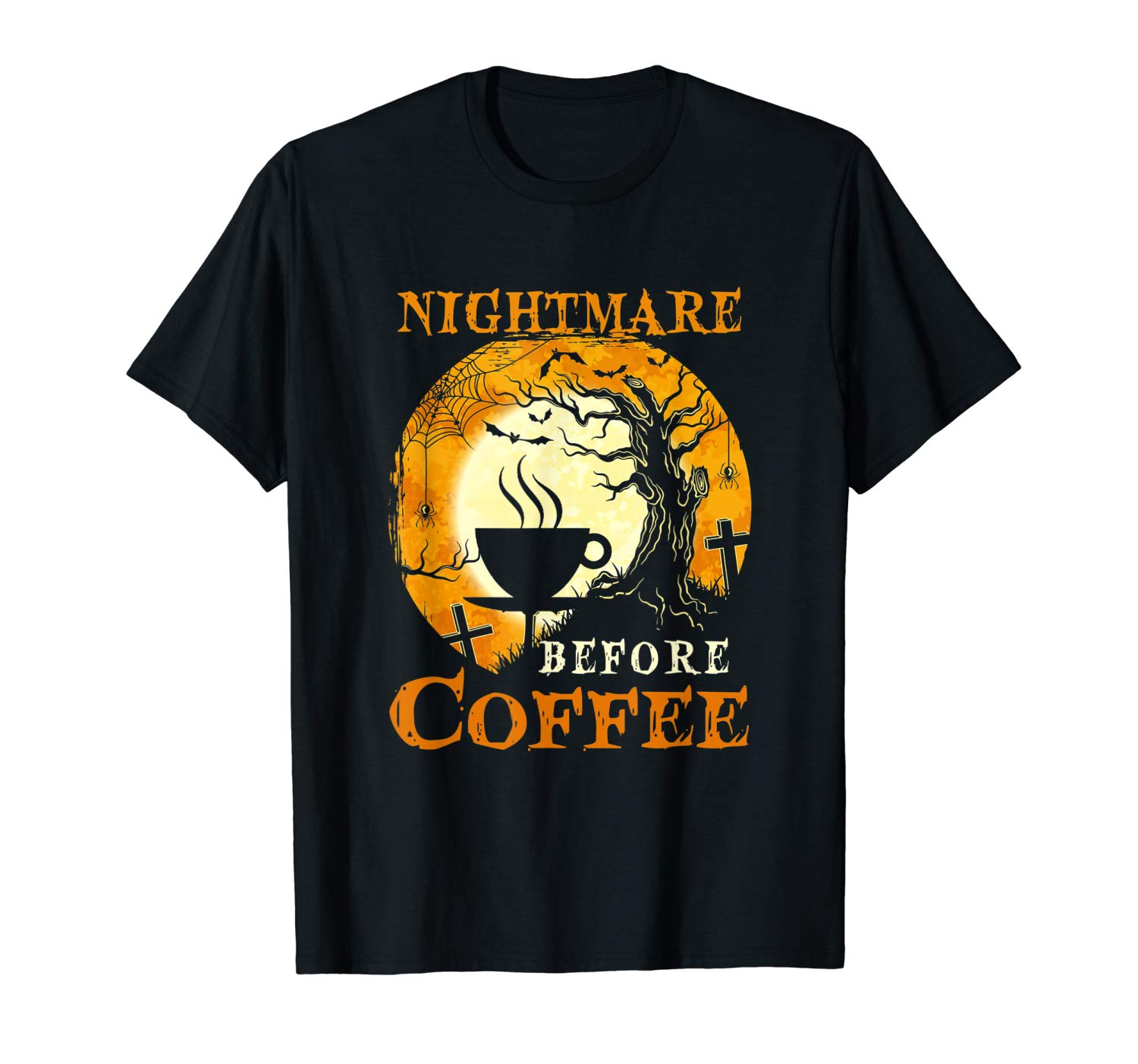 I M A Nightmare Before Coffee T Shirt Halloween Gift