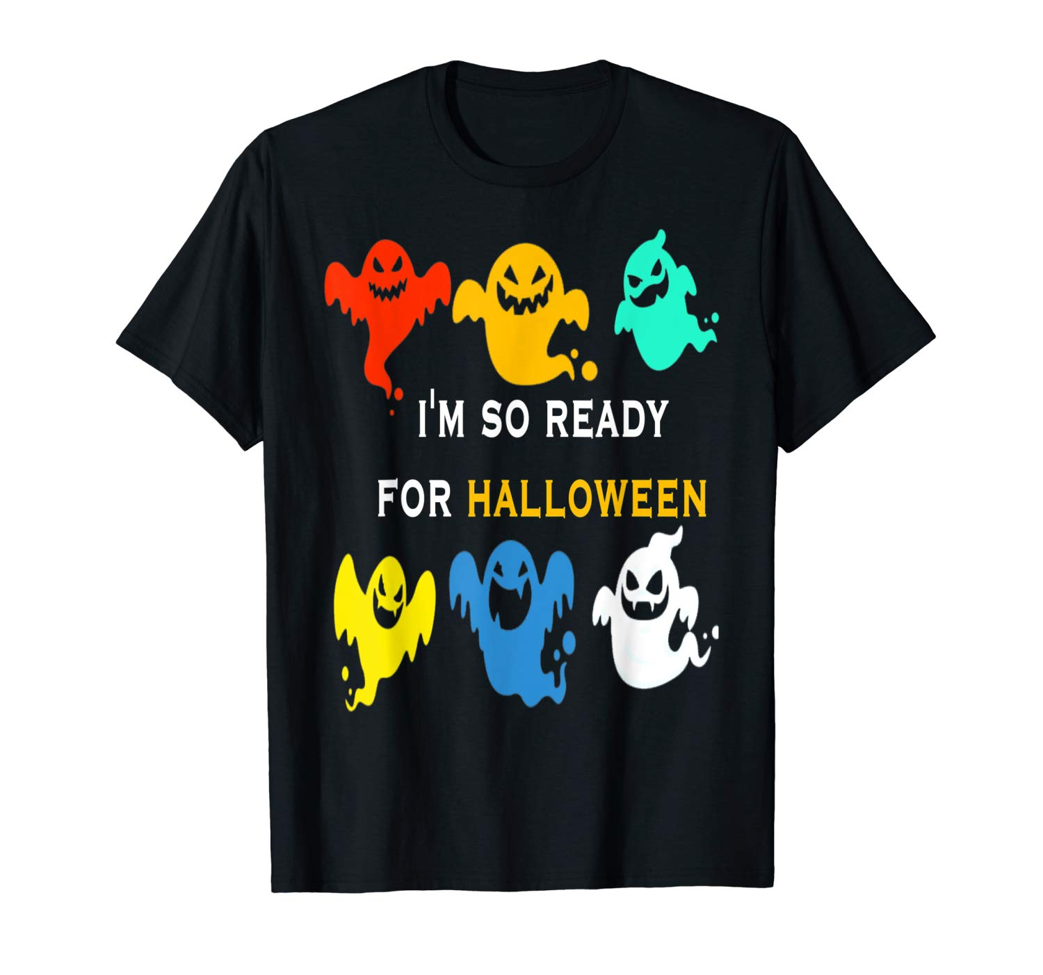 I M So Ready For Halloween Vintage Perfect Fuuny Gift T Shirt
