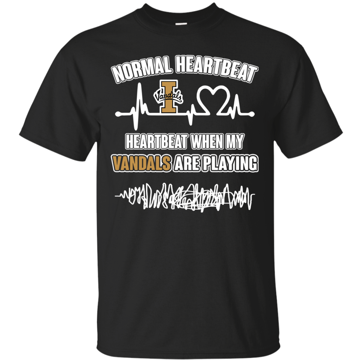Idaho Vandals Heartbeat When My Vandals Playing S S Shirts
