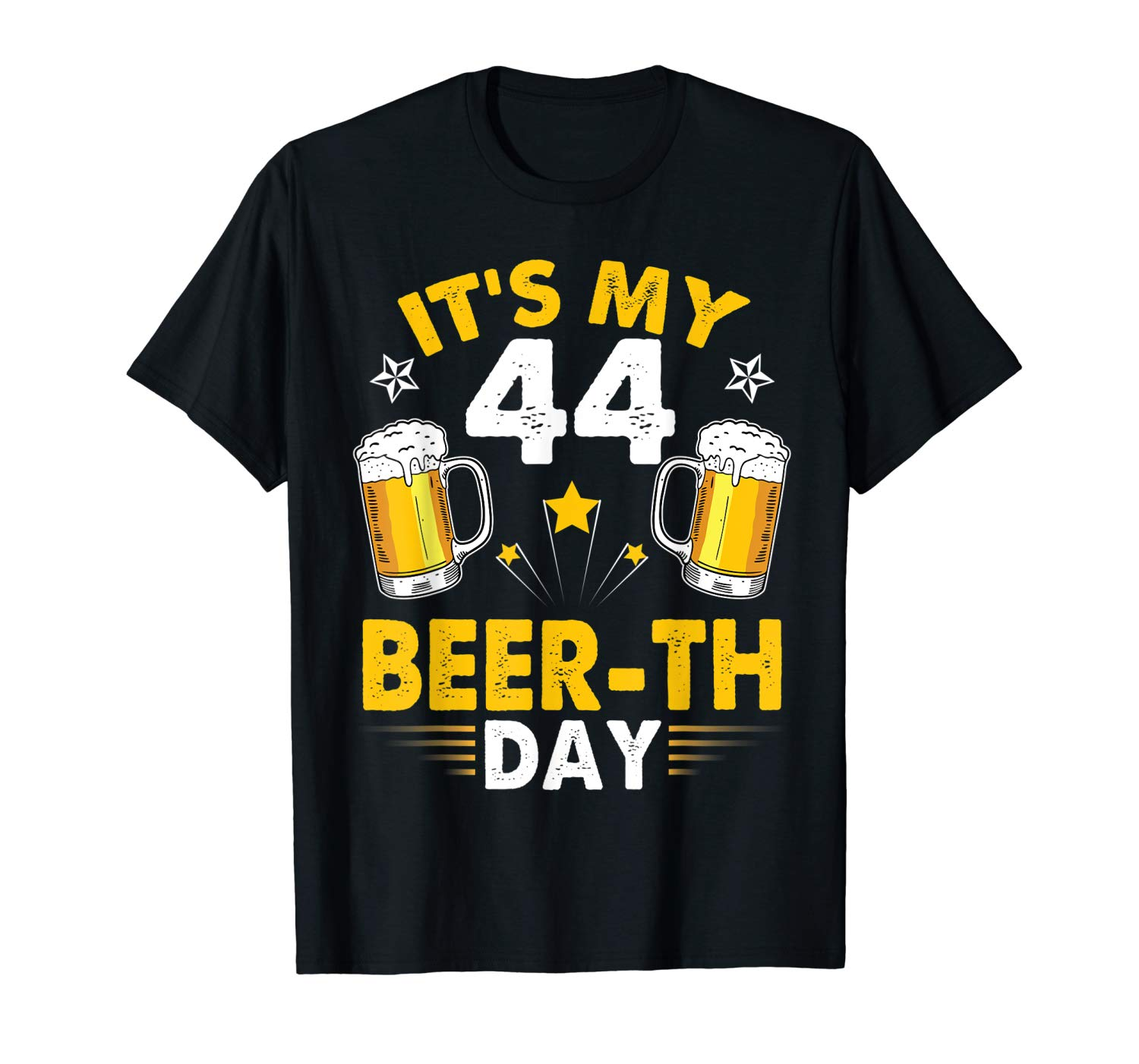 It S My 44 Beer Th Day Birthday Years Old Beer Drinker Shirt