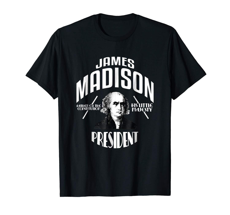 James Madison Shirt President Madison Campaign T Shirt