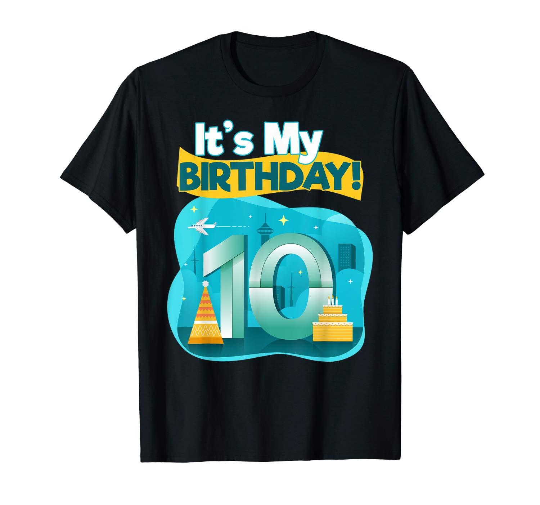 10 Year Old Birthday Shirt And Girls It S My Birth
