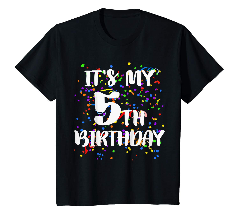 Its My 5th Birthday Shirt Happy Birthday Funny Gift Tshirt