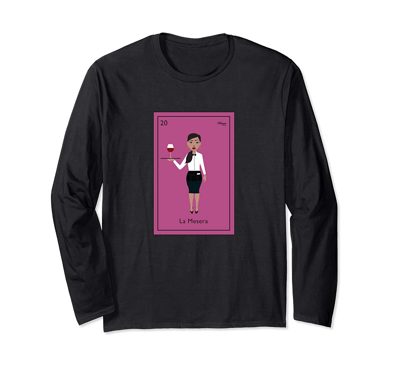 La Mesera T Shirt