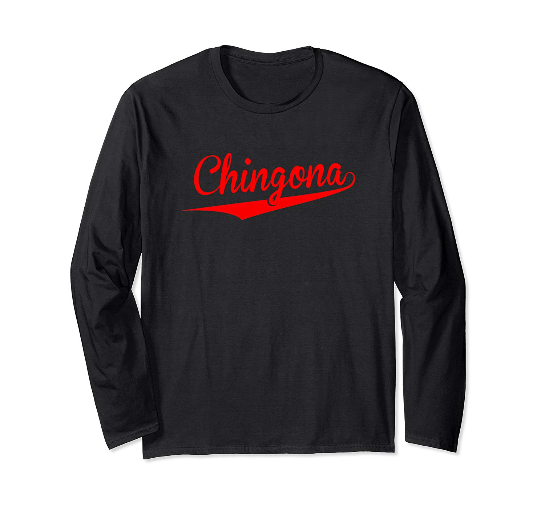 Latina Shirts Chingona Shirt T Shirt