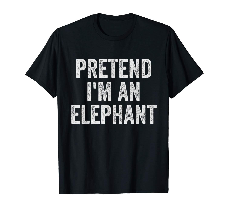 Lazy Halloween Shirt Funny Pretend I M An Elephant T Shirt