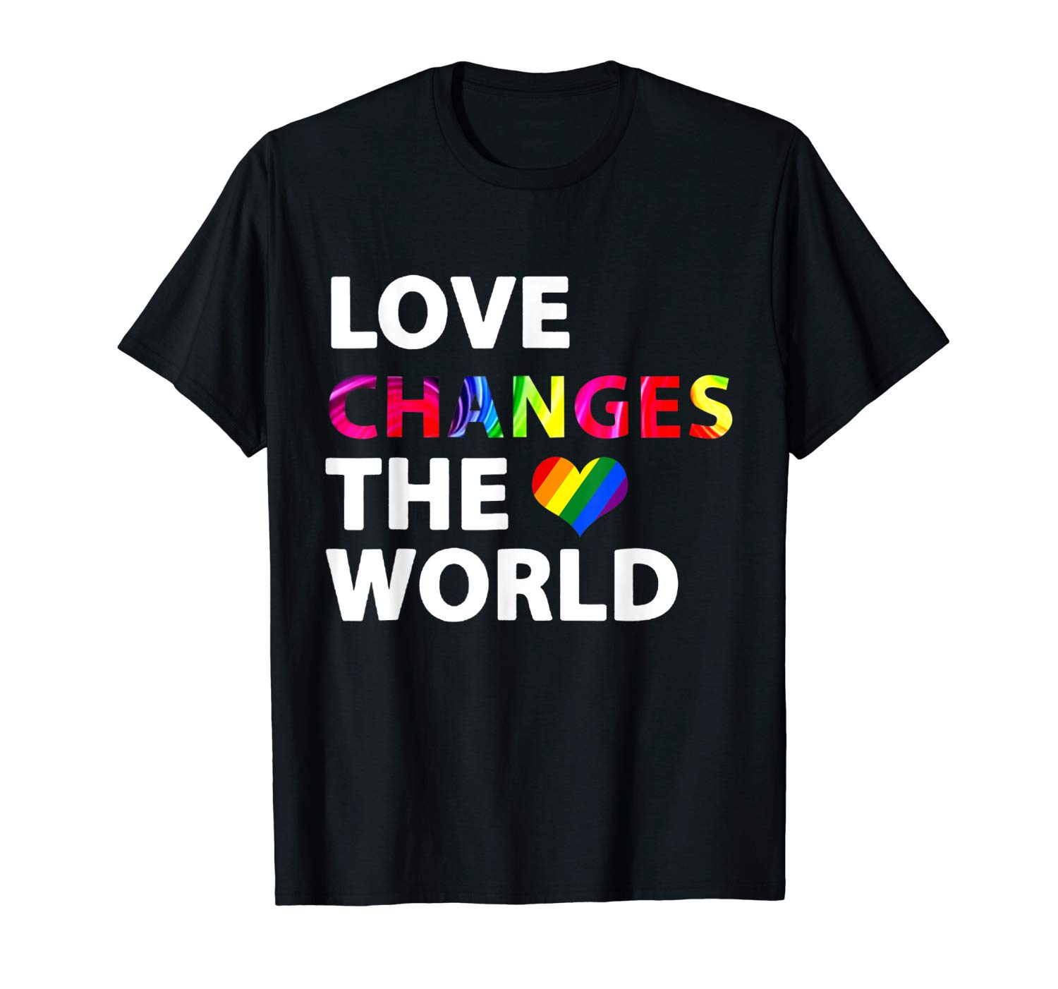 Lgbt Love Changes The World T Shirt