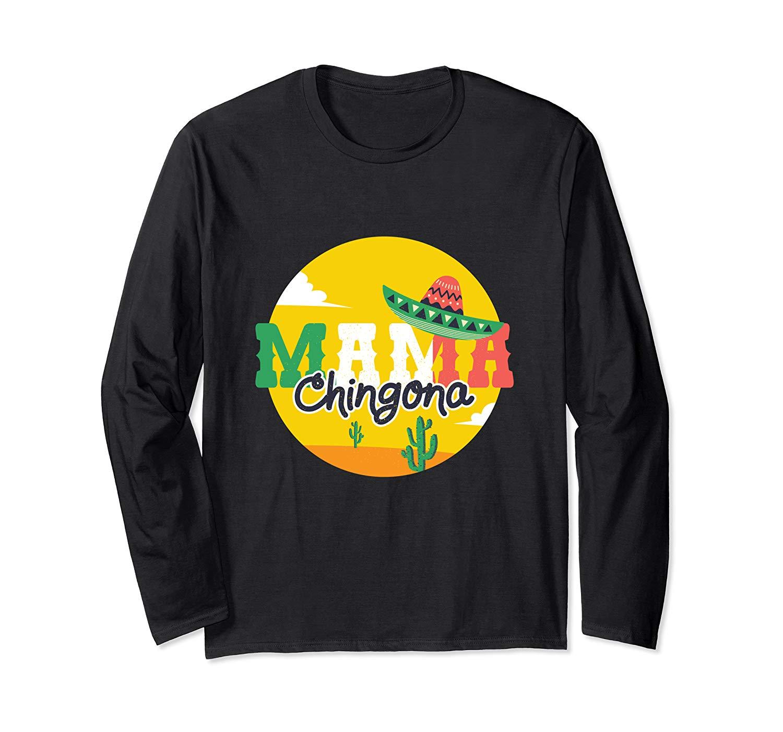 Mama Chingona Funny Spanish Mexican Hispanic Mothers Gift T Shirt