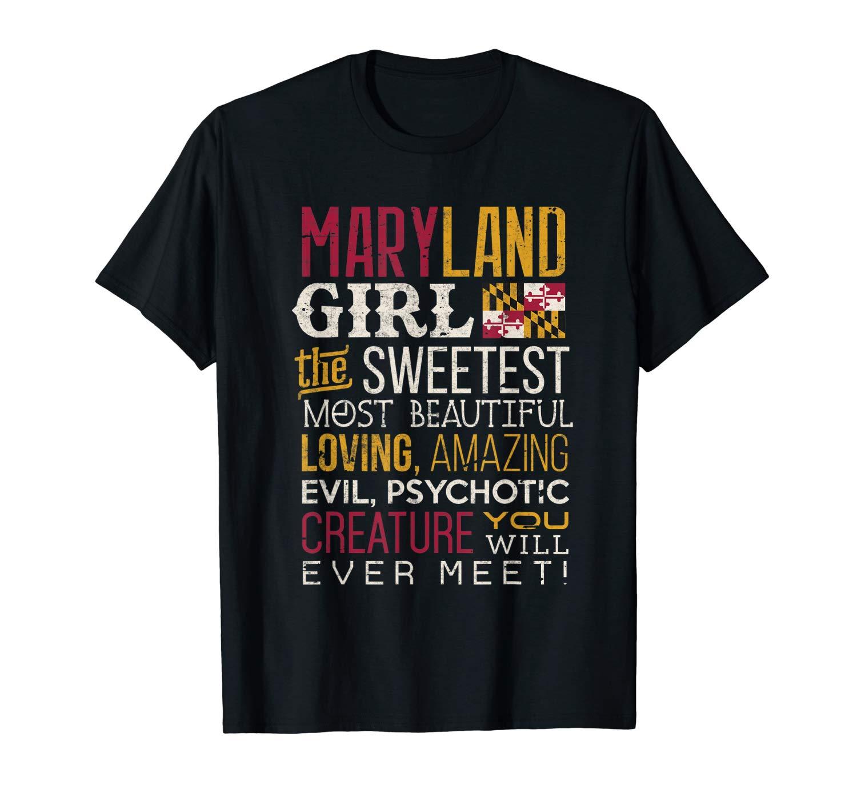 Maryland Girl Tshirt Sweetest Beautiful Maryland Flag Shirt