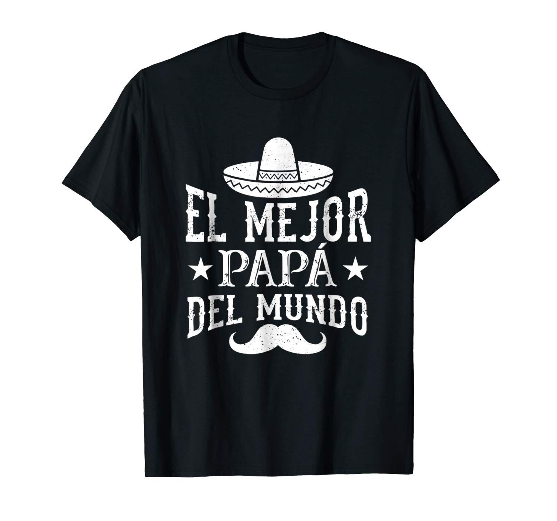 S El Mejor Papa Del Mundo Spanish Father T Shirt