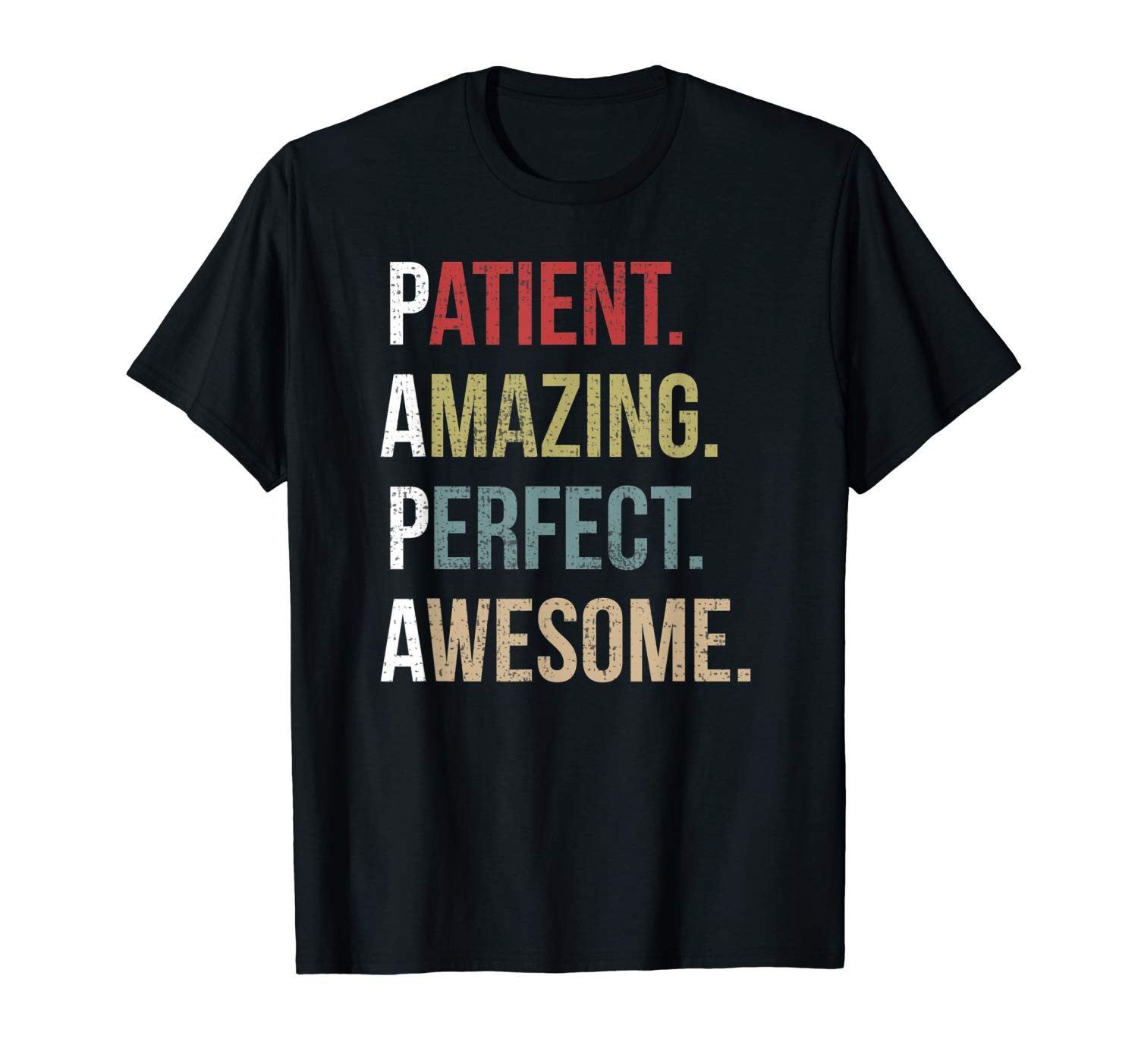 S Papa Patient Amazing Perfect Awesome T Shirt