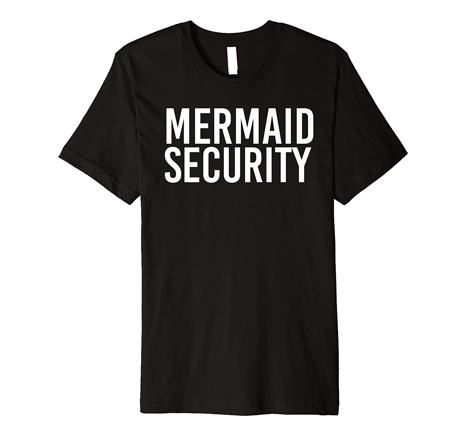 Mermaid Security Shirt Funny Beach Swimming Party Gift Idea