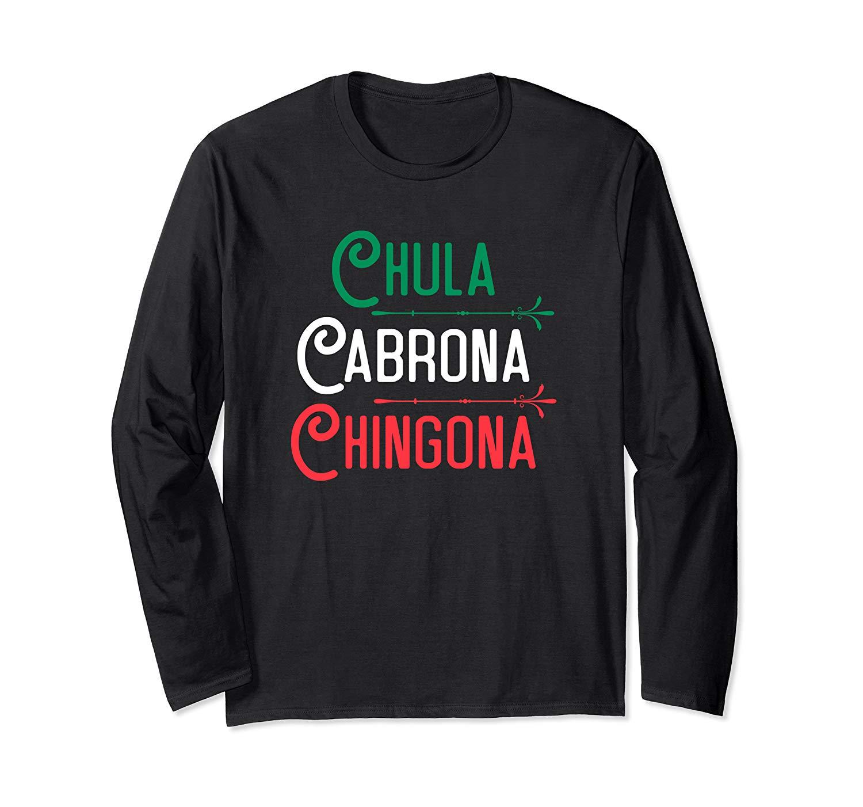 Mexicana Chula Cabrona Chingona Mexican Girl Shirt T Shirt