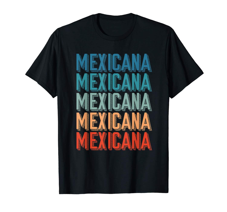 Mexicana Retro Vintage Style Shirt For Chicanas Chingonas