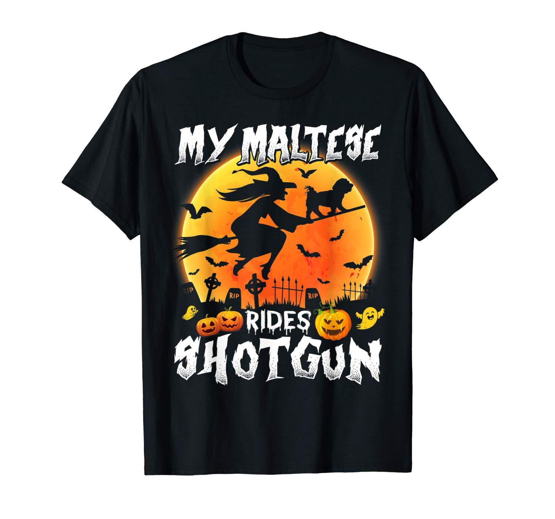 My Maltese Rides Shotgun Halloween T Shirt Halloween Gift T Shirt