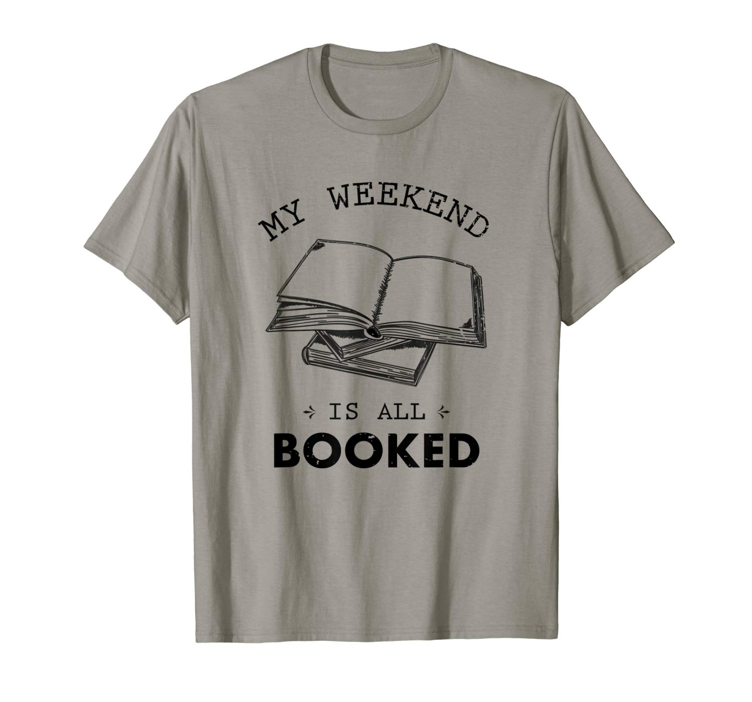 My Weekend Is All Booked Funny Book Lover Vintage Gift Shirts