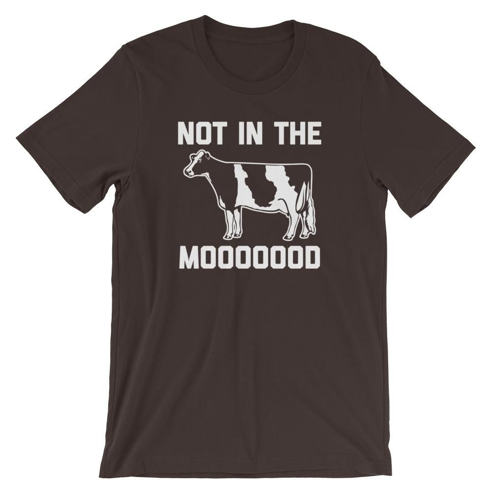 Not In The Moooood Unisex Noisebot Com Shirts