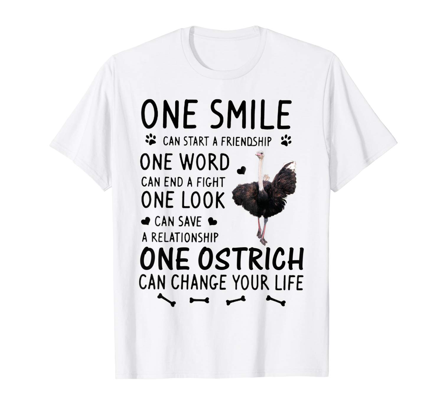 One Ostrich Can Change Your Life Shirt