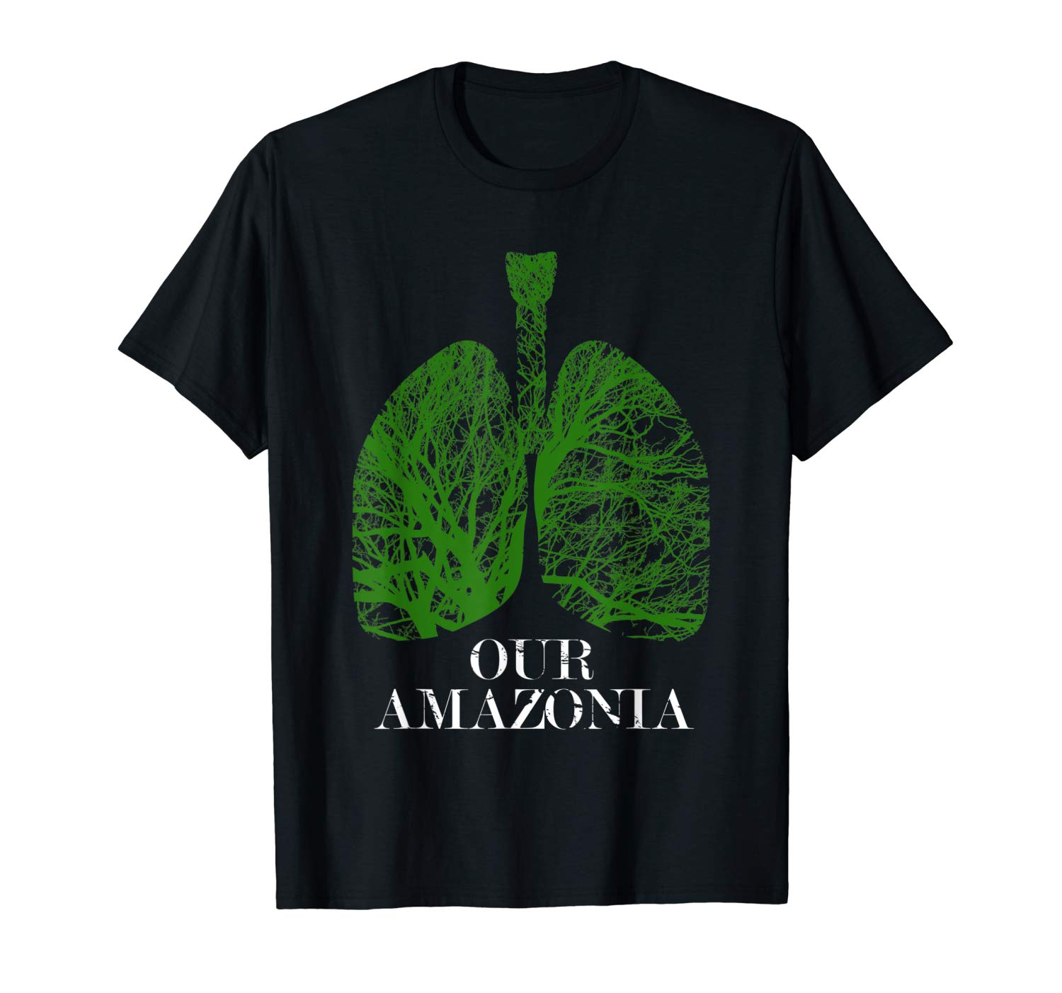 Our Lungs Of The Earth Pray For Amazonia T Shirt