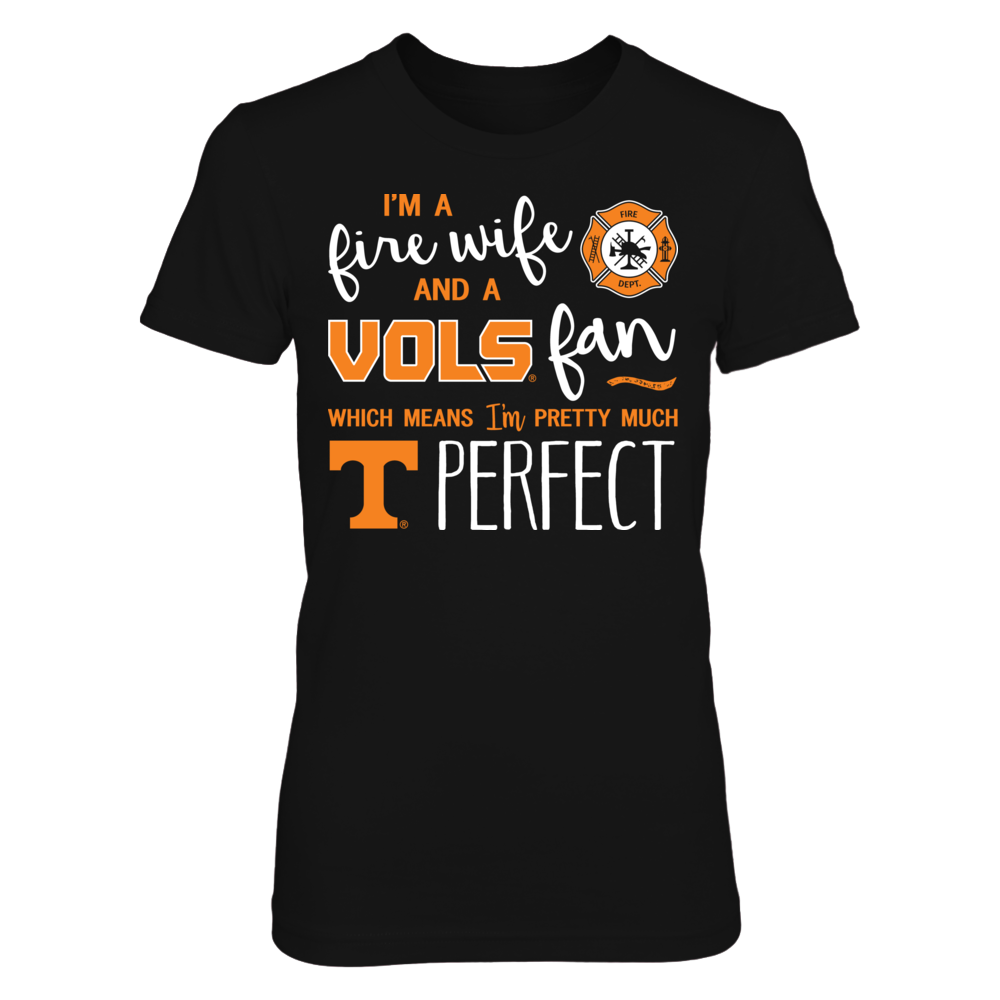 Perfect Fire Wife Tennessee Volunrs Fan Shirts