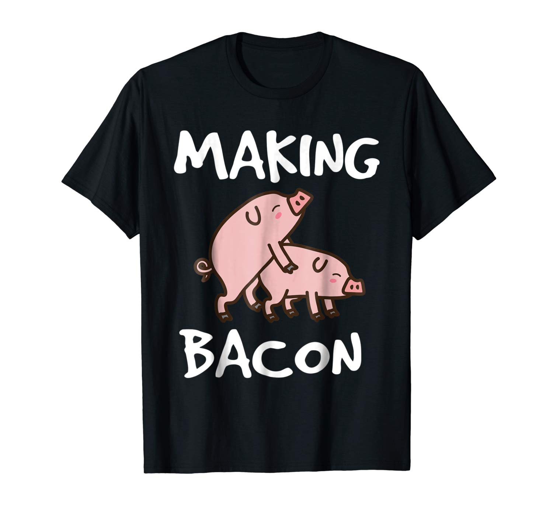 Pigs Making Bacon Funny Pork Breakfast Shirt