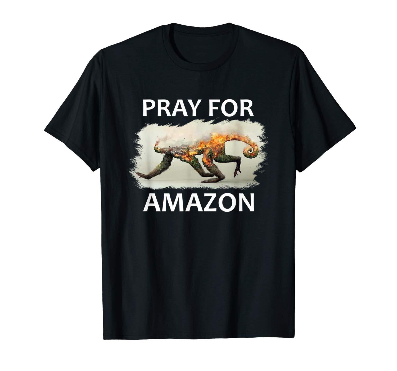 Pray For Amazon T Shirt
