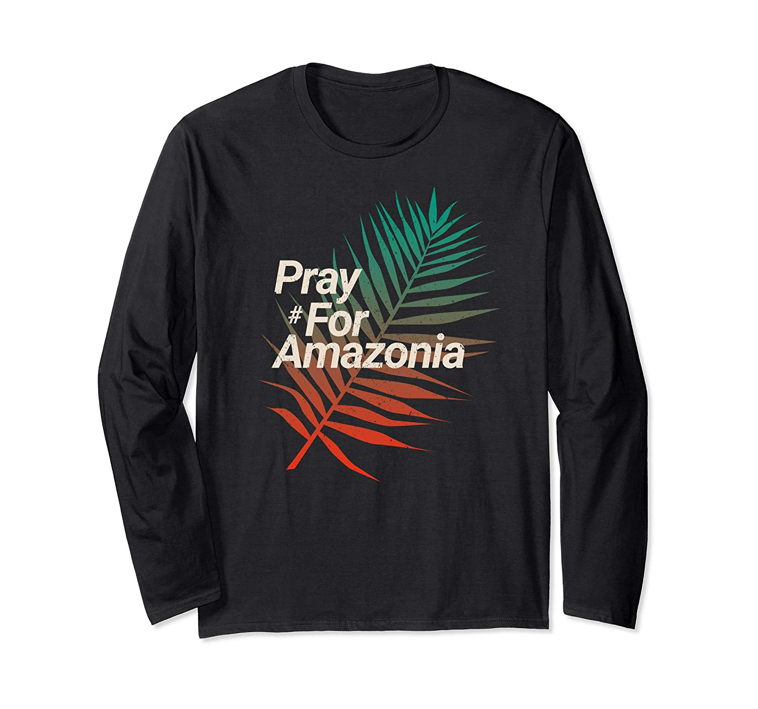 Pray For Amazonia Protest Design Save Amazon Forest T Shirt