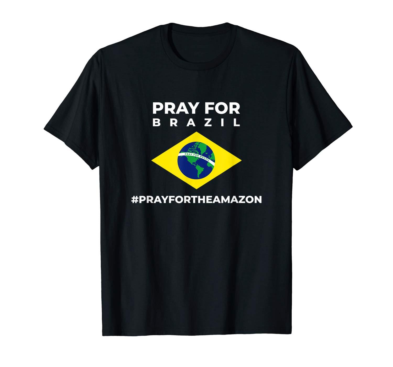 Pray For Brazil T Shirt