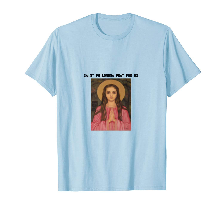 Saint Philoa Pray For Us Tshirt Spiritual Gift