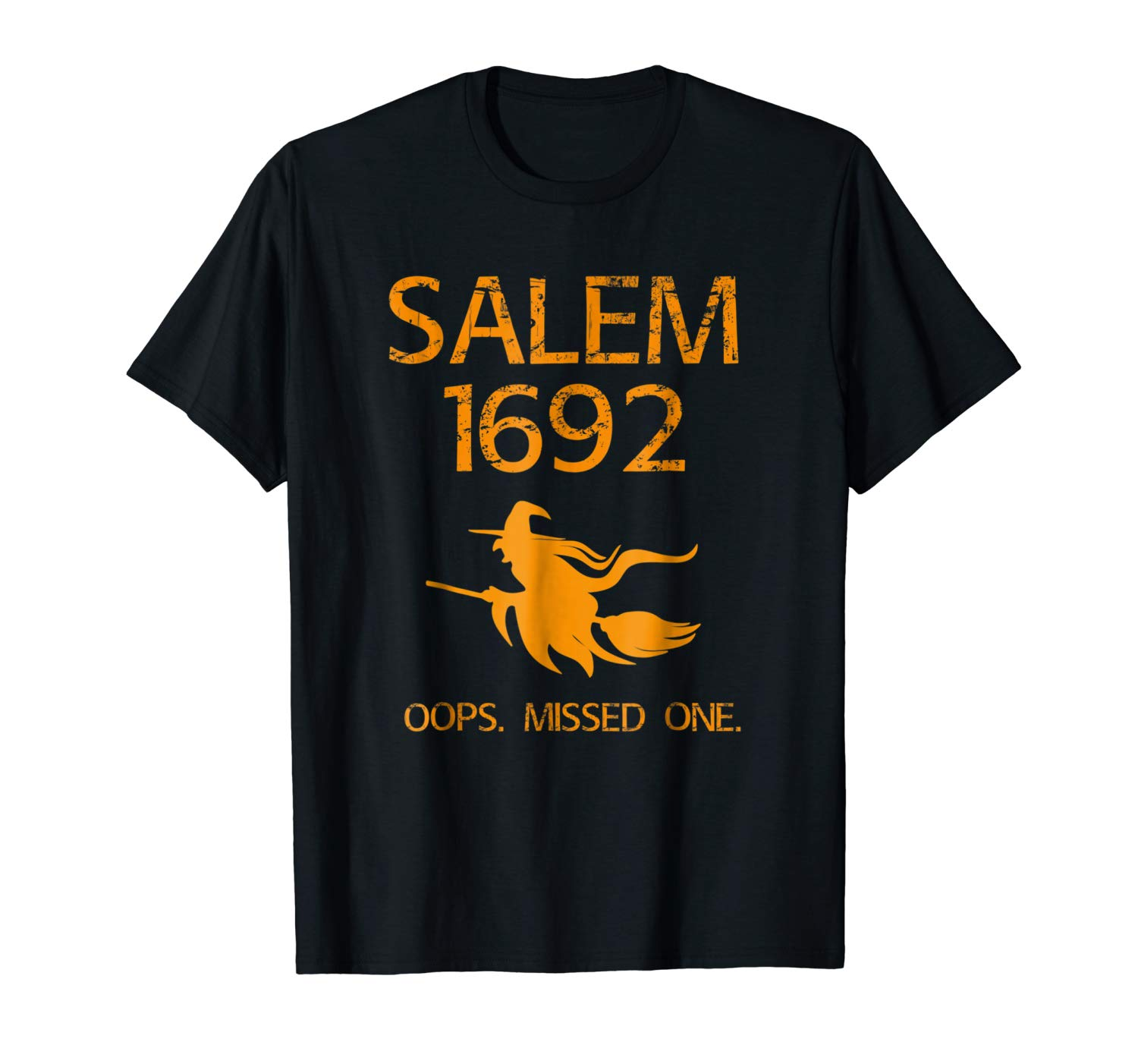 Salem Witch Trials Funny Oops Missed One Halloween Shirt