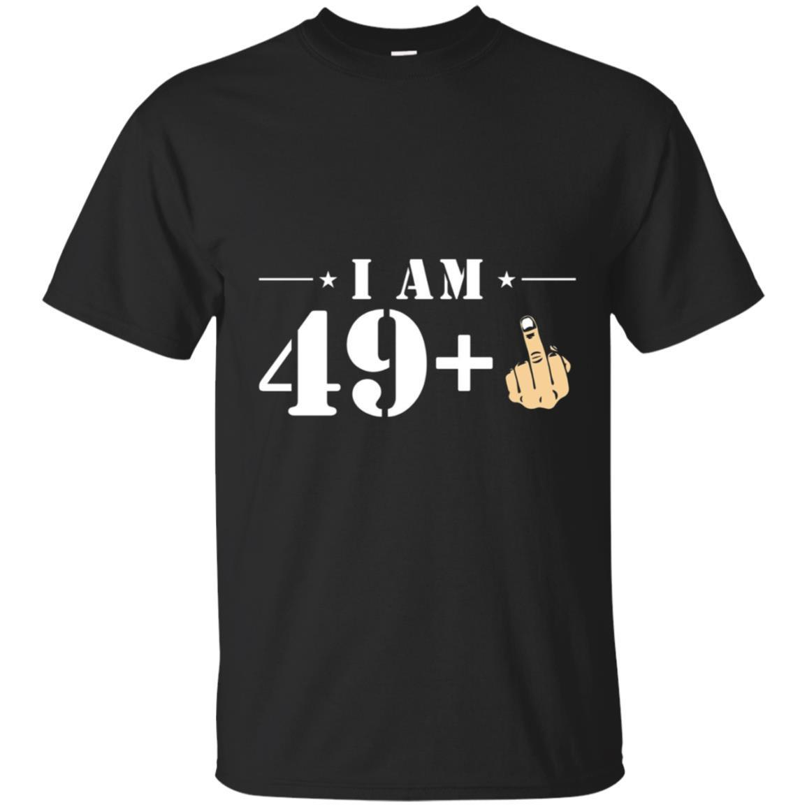 Shop From 1000 Unique I Am 49 Plus Finger 50th Birthday T Shirt Funny Tee