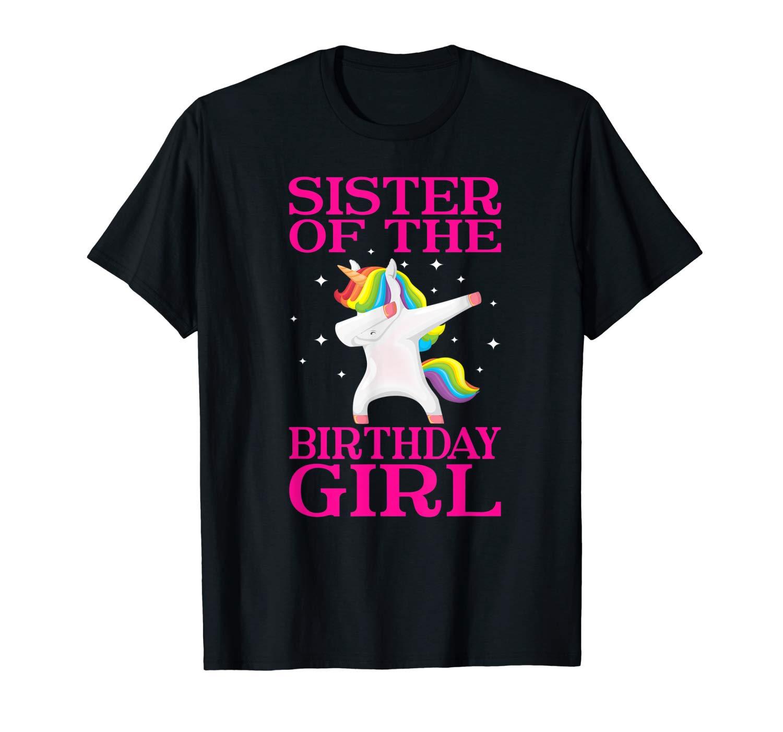 Sister Of The Birthday Girl Unicorn Dabbing Party Shirt