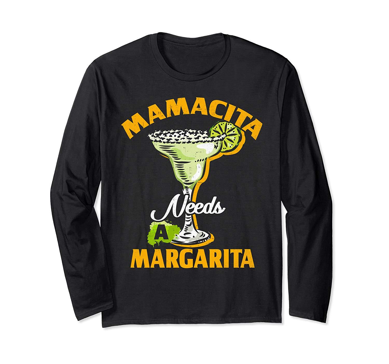 Spanish Mom Chingona Mamacita Needs A Margarita T Shirt
