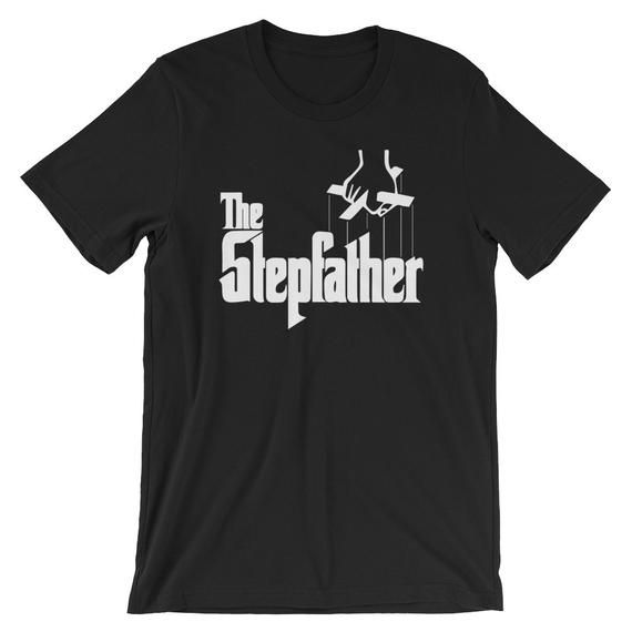 Stepfathers T Shirt Stepfather Tee Stepdad The Godfather Mens Tee Shirt