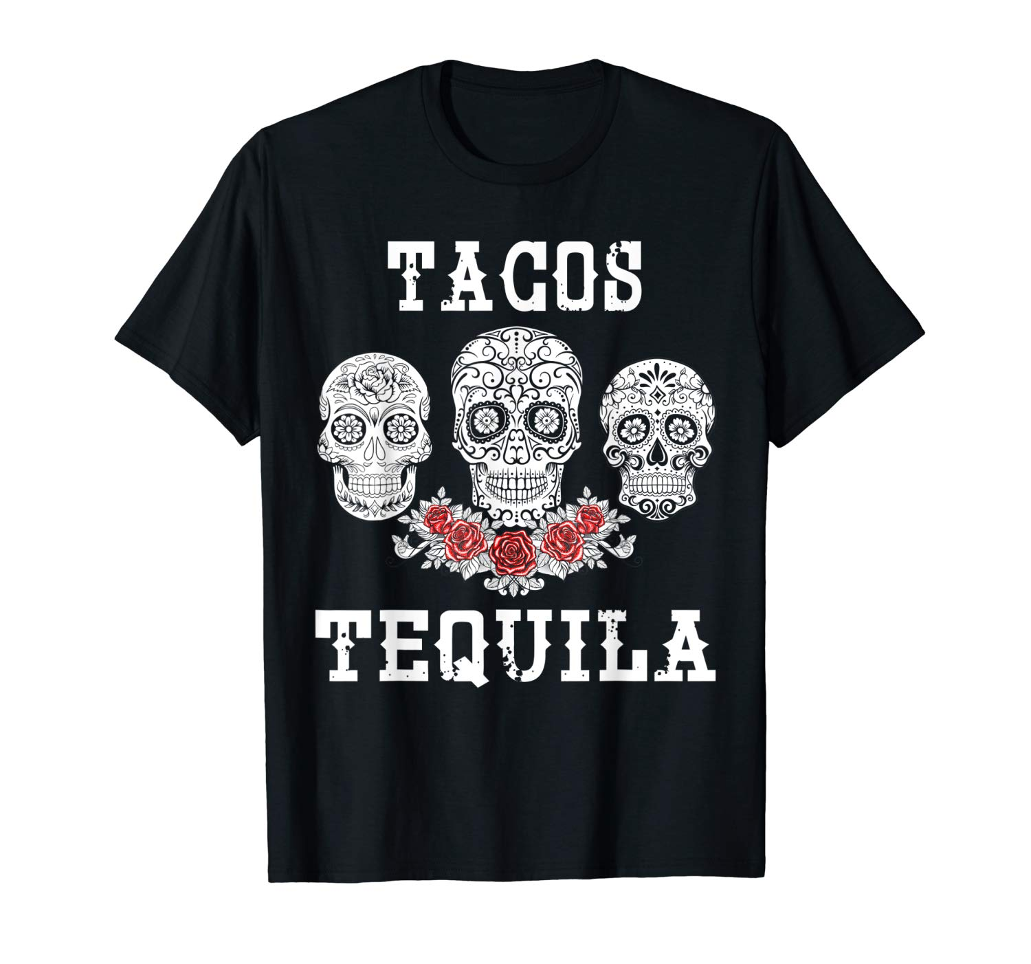 Tacos Tequila Day Of The Dead Sugar Skull Halloween Gifts Shirts