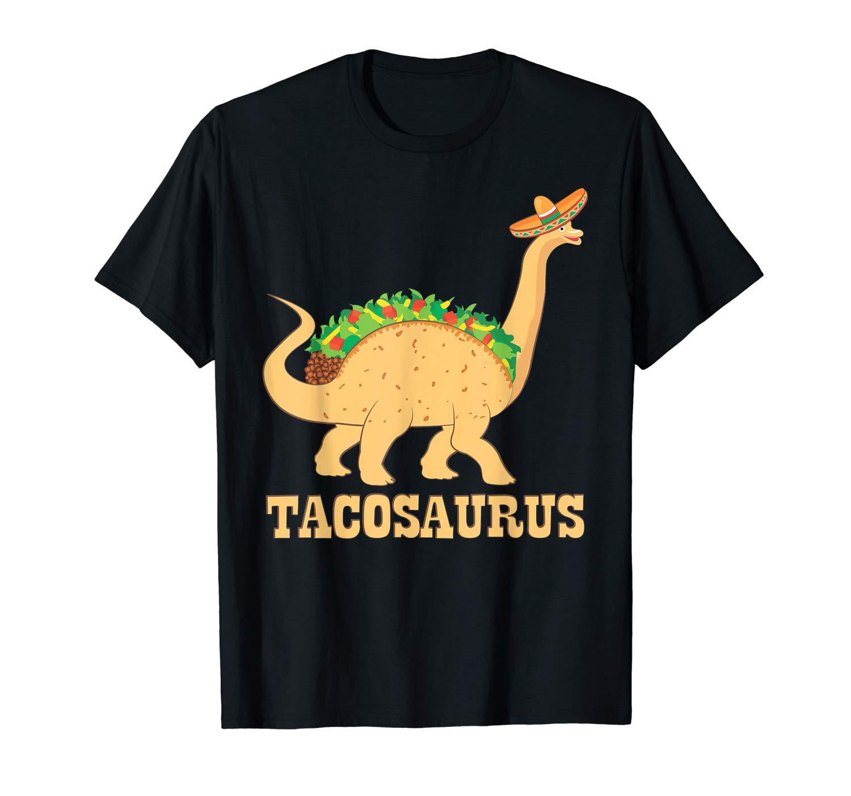 Tacosaurus Funny Mexican Food T Shirt Taco Tacos Lover Gift
