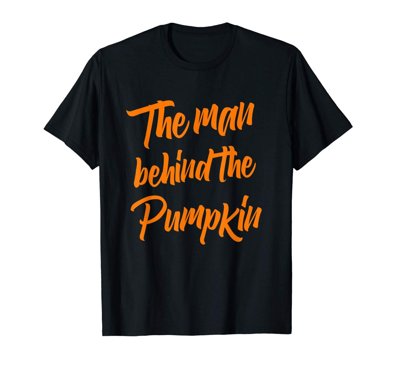 The Man Behind The Pumpkin T Shirt