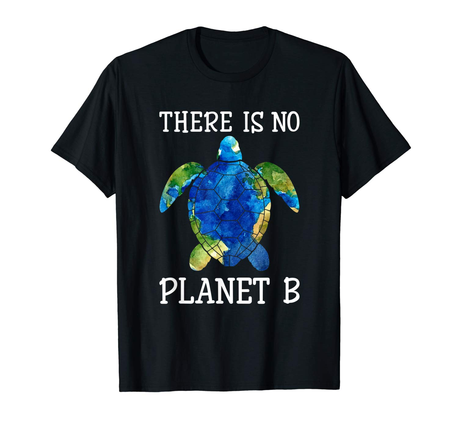 There Is No Planet B Earth Day Turtle Lovers Environmental Shirts
