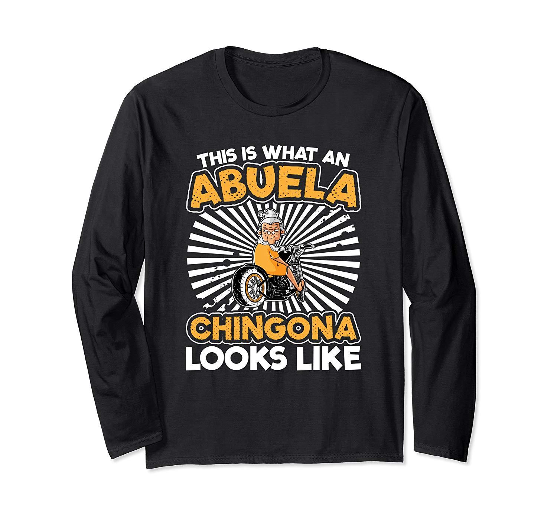 This Is What An Abuela Chingona Looks Like Grandma T Shirt
