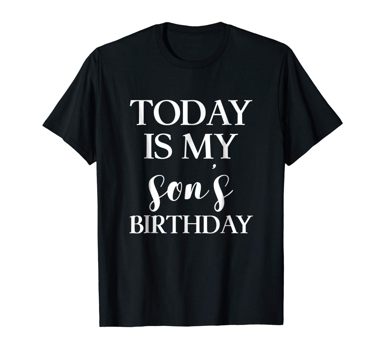 Today Is My Son S Birthday Party T Shirt For Parents Mom Dad