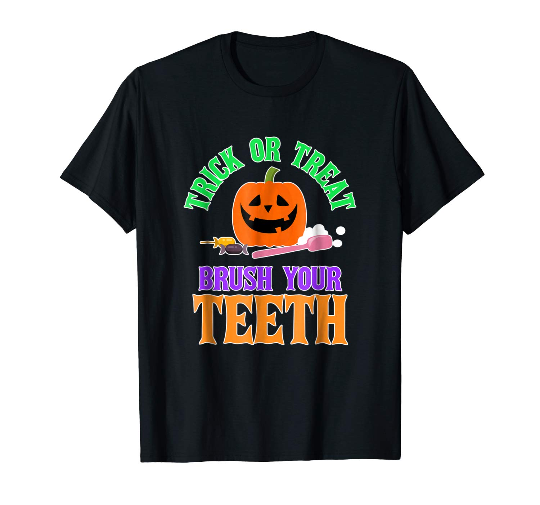 Trick Or Treat Brush Your Teeth Shirt Halloween Dentist