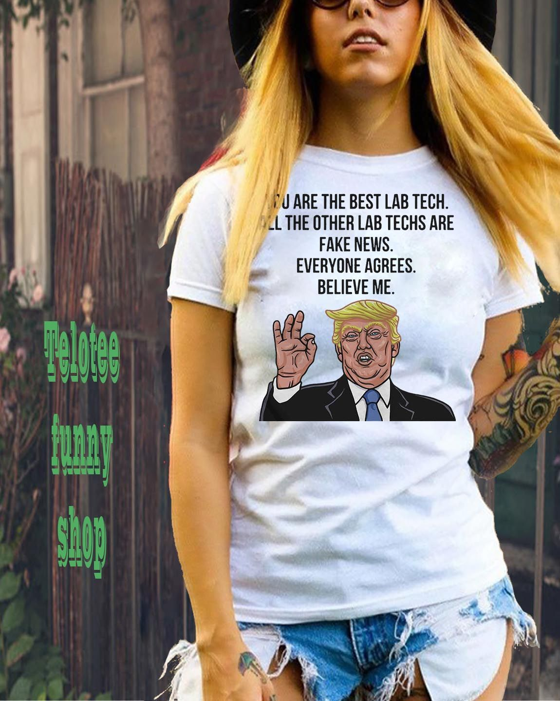 Trump You Are The Best Lab Tech All The Other Lab Techs Shirts