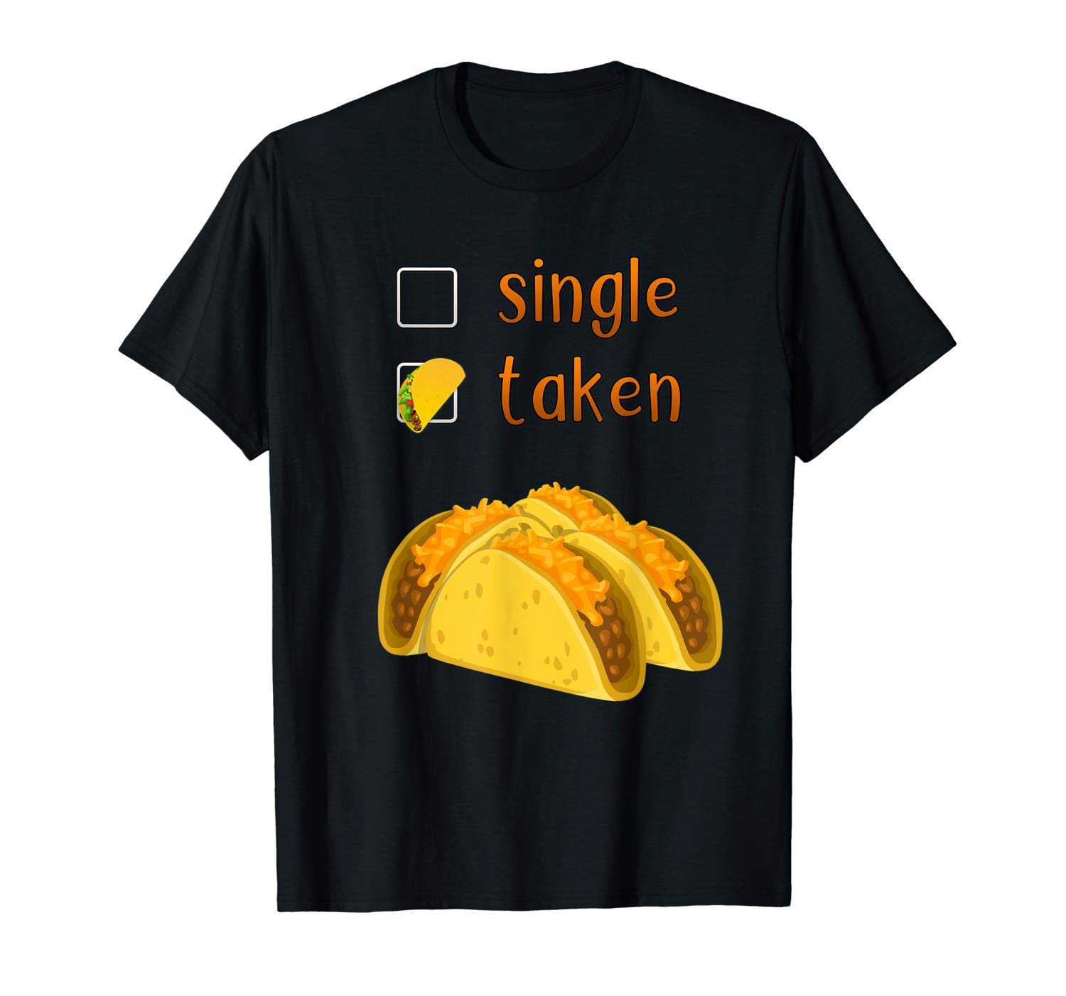 Valentines Day Gift For Her Chicos Tacos Hot Sauces T Shirt