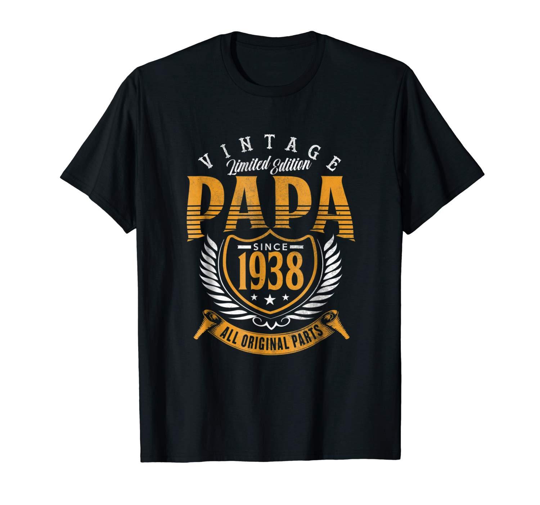 Vintage 80th Birthday Papa Gift Since 1938 Dad T Shirt