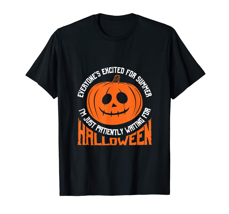Waiting For Halloween Shirt Pumpkin Summer