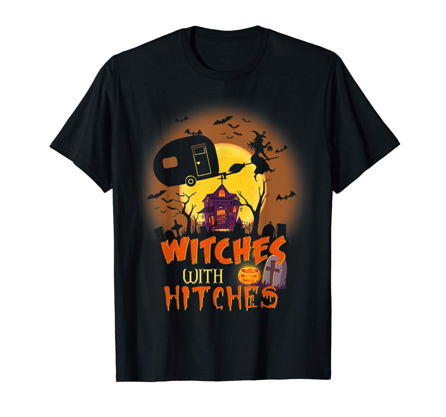 Witches With Hitches Funny Camping Halloween Camper Witch T Shirt