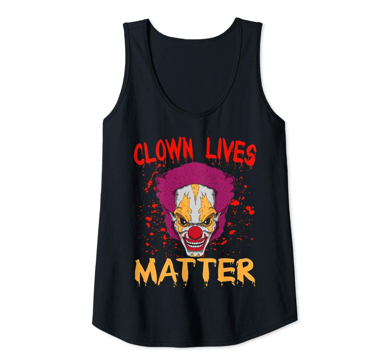 Halloween Clown Lives Matter Scary Clown Horror Tank Top Shirts