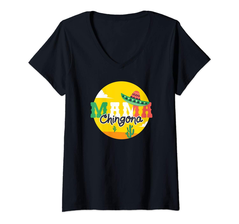 Mama Chingona Regalo Del Dia De La Madre Mother S Day Gift T Shirt
