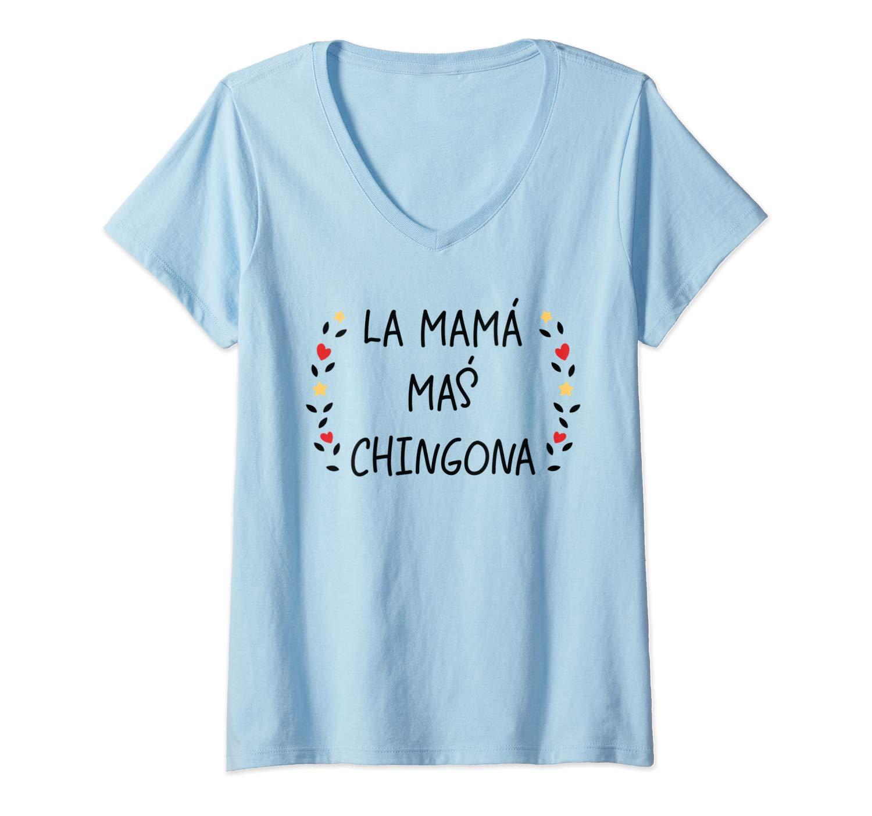 La Mama Mas Chingona Spanish Mom Funny Gift T Shirt